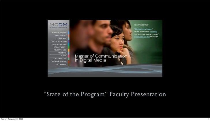 """""""State of the Program"""" Faculty Presentation   Friday, January 23, 2009                                                 1"""