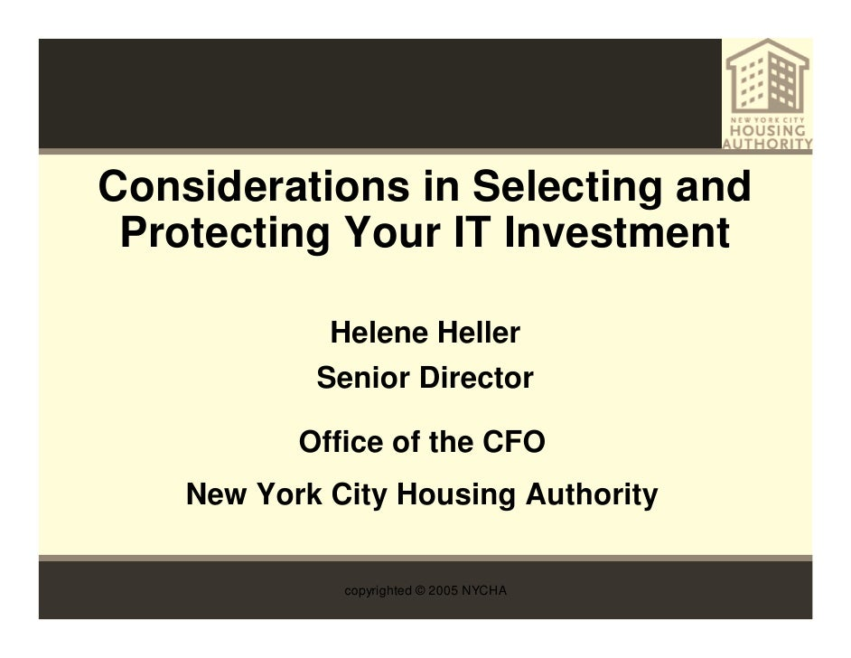 Considerations in Selecting and  Protecting Your IT Investment               Helene Heller             Senior Director    ...