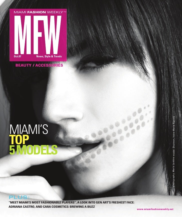 MIAMI FASHION WEEKLY TM        Oct.07       News, Style & Trends       BEAUTY / ACCESSORIES                               ...
