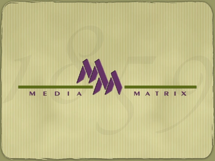 Media Matrix Capabilities 2008 Presentation