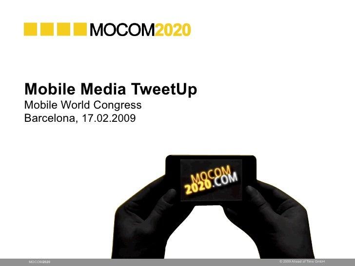 MOCOM 2020: The Future of Mobile