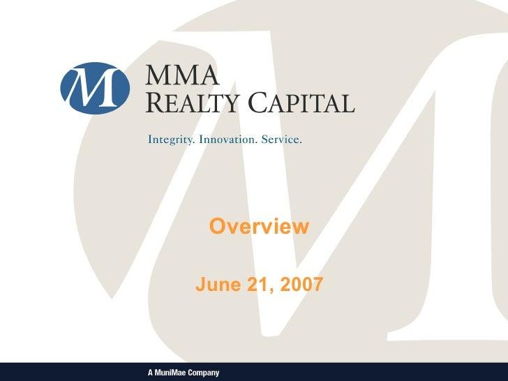 Overview  June 21, 2007