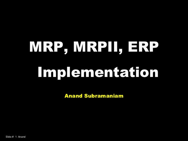 Mrp MRPII Erp Implementation