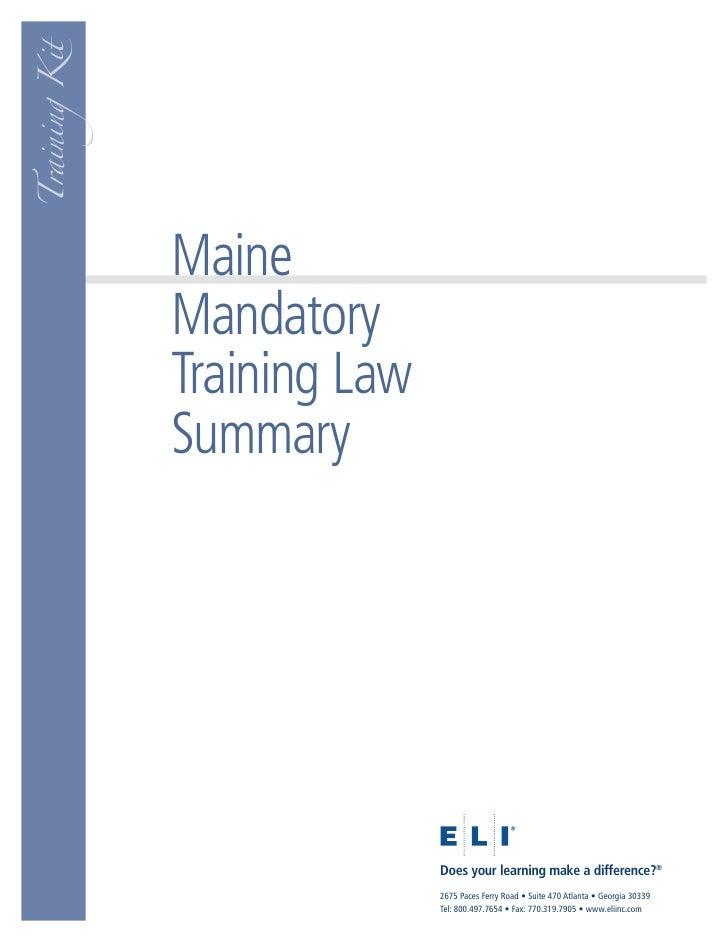 Training Kit                    Maine                Mandatory                Training Law                Summary         ...