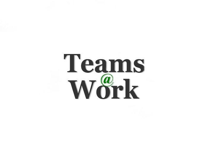 Teams  Work @