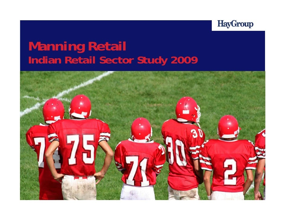 Manning Retail - Hay Group Indian Retail Sector Study 2009