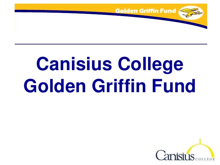 Golden Griffin Fund      Canisius College Golden Griffin Fund