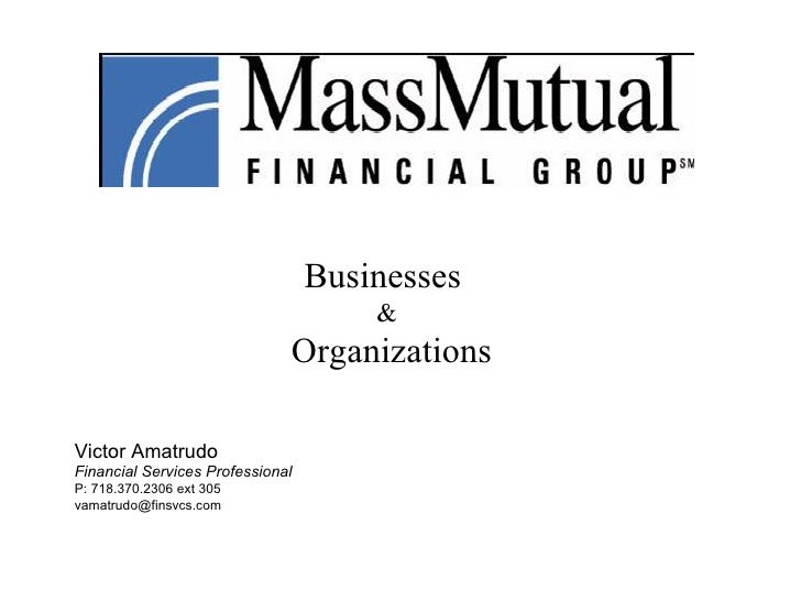 Businesses  &  Organizations Victor Amatrudo Financial Services Professional P: 718.370.2306 ext 305 [email_address]