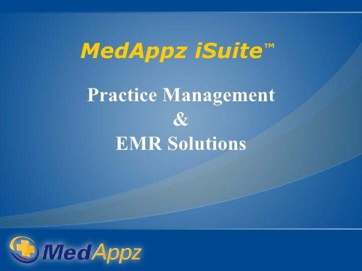 Med Appz I Suite Presentation