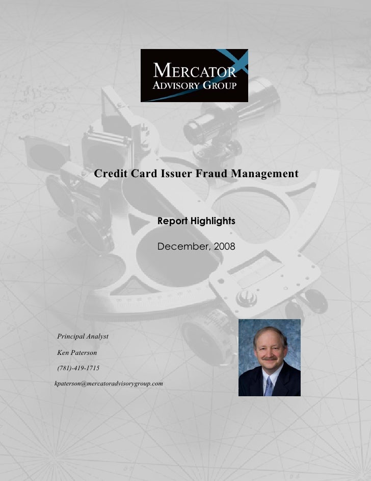Mercator Advisory Group Credit Card Issuer Fraud Management (Excerpt) December 2008