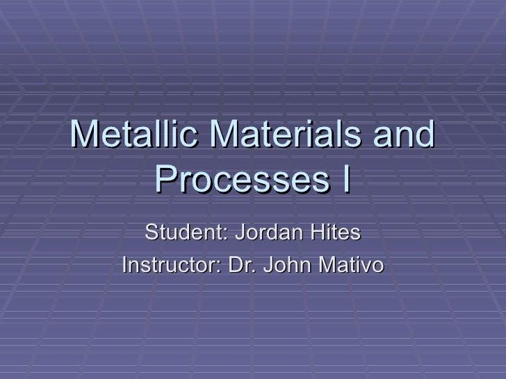 Metallic Materials And Processes I
