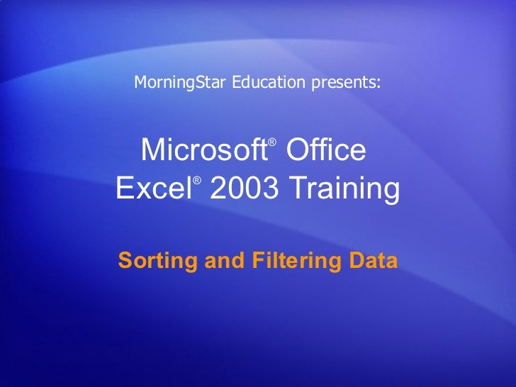 Microsoft Office Excel 2003 Sorting And Filtering