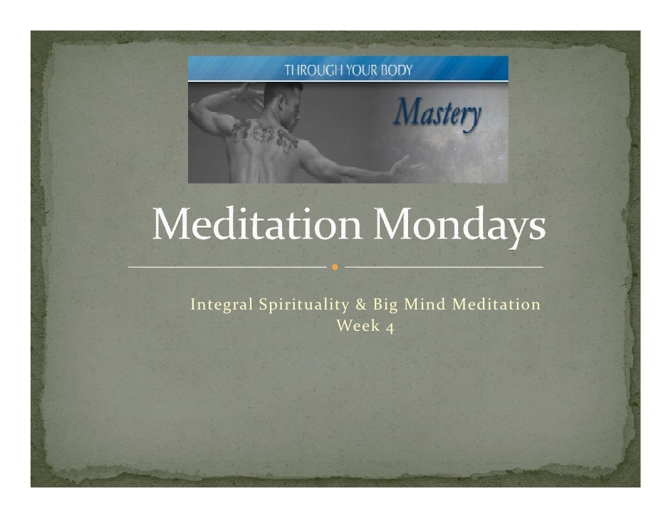 Microsoft Power Point   Meditation Mondays Week 4