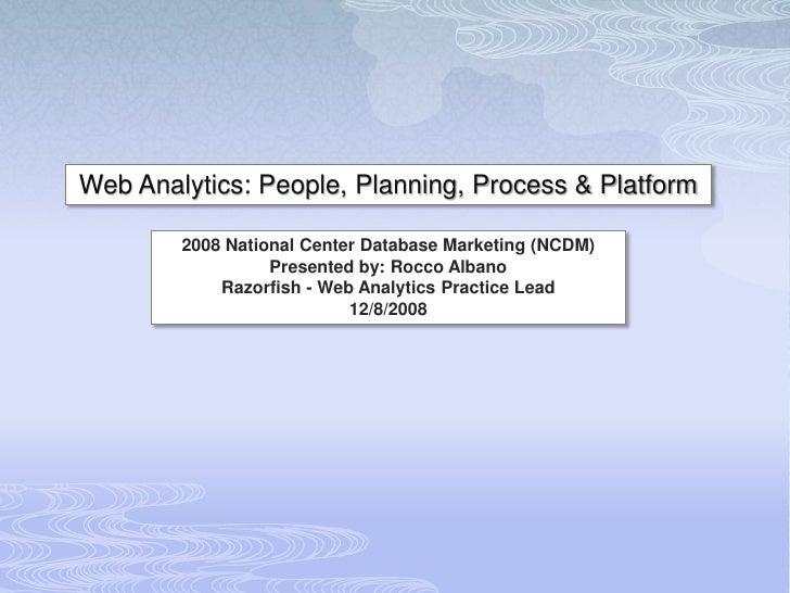 NCDM 2008 Web Analytics R Albano Preso Final Publish