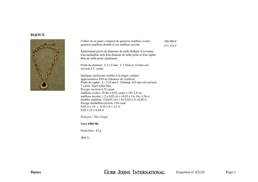 BIJOUX          Collier en or jaune composé de quatorze maillons ovales,           200 000 €          quatorze maillons do...