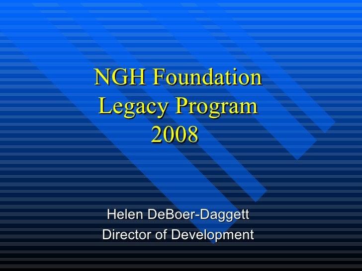 Ngh Foundation Legacy Program Jan 2008