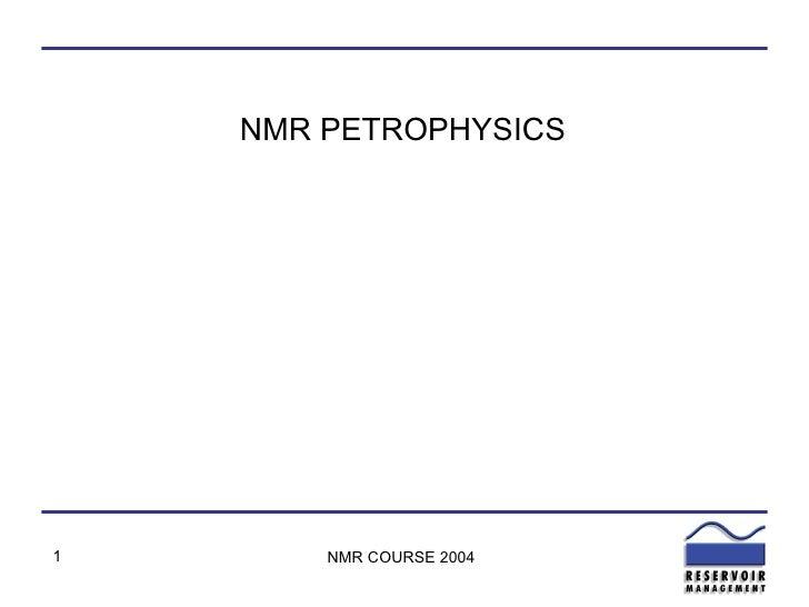 NMR PETROPHYSICS