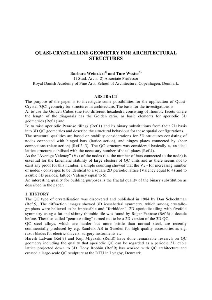 QUASI-CRYSTALLINE GEOMETRY FOR ARCHITECTURAL                        STRUCTURES                         Barbara Weinzierl1)...