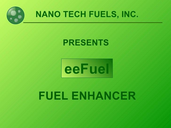 Nano Tech Fuel Presentation