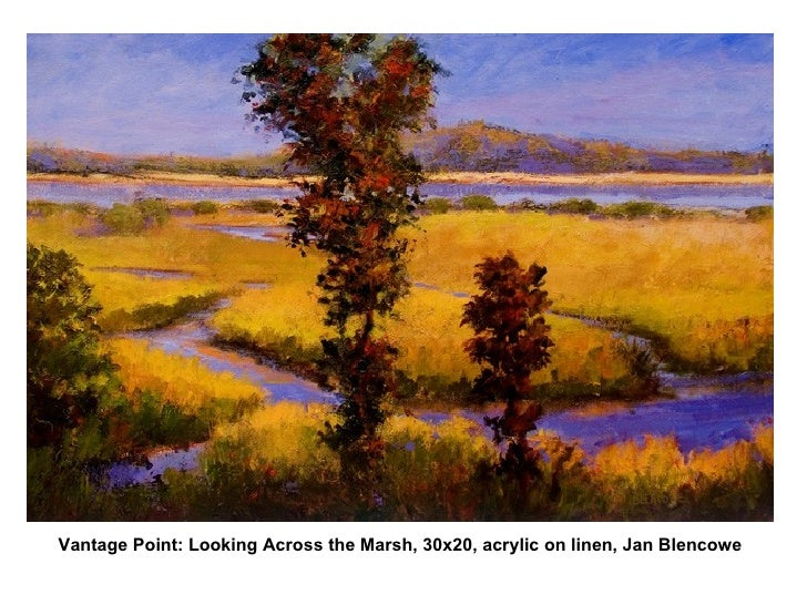 Vantage Point: Looking Across the Marsh, 30x20, acrylic on linen, Jan Blencowe