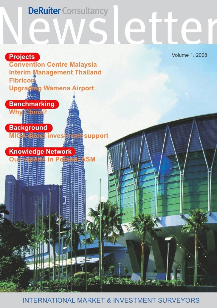 Volume 1, 2008 Projects Convention Centre Malaysia Interim Management Thailand Fibricon Upgrading Wamena Airport  Benchmar...