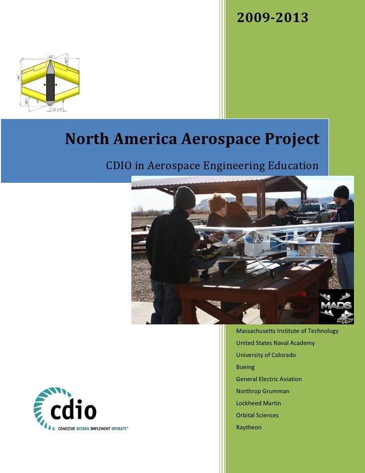 2009-2013     North America Aerospace Project      CDIO in Aerospace Engineering Education                                ...