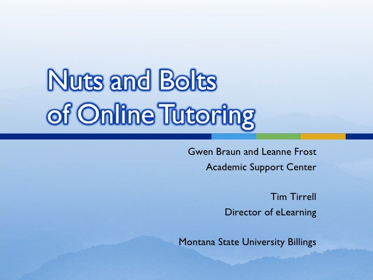 Nuts And Bolts of Online Tutoring