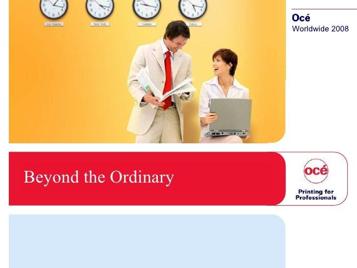 Beyond the Ordinary Worldwide 2008