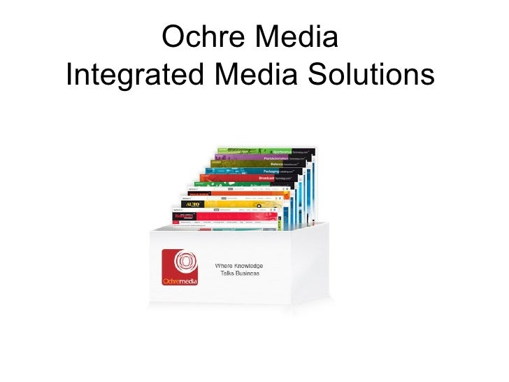 Ochre Media Integrated Media Solutions