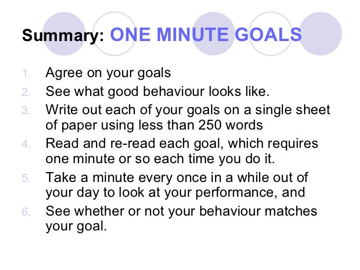 "the one minute goal setting He finds three: ""one minute goals,"" ""one minute praisings,"" and ""one  ken  blanchard: i think the biggest change is that, with goal-setting,."