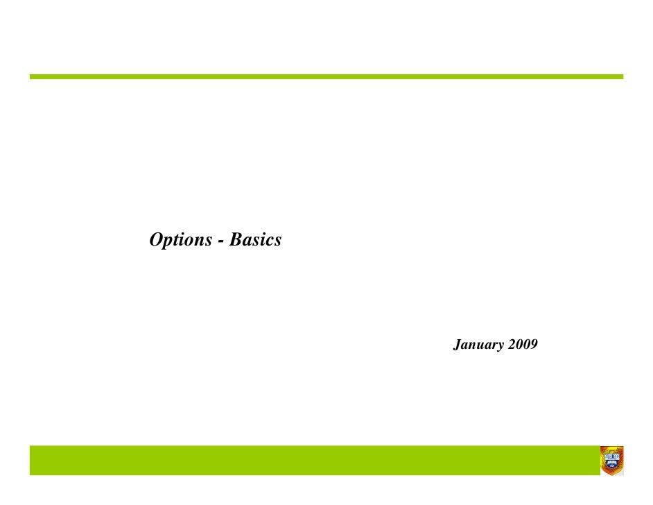 Options - Basics                        January 2009                                       1