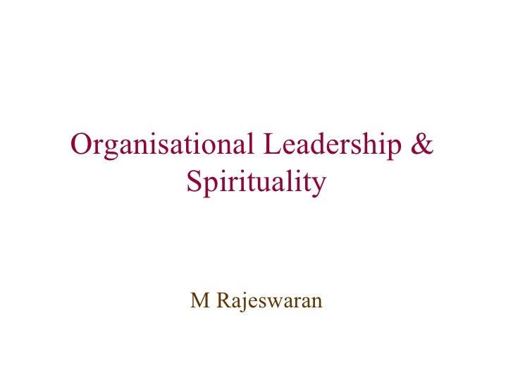 Organisational Leadership And Spirituality
