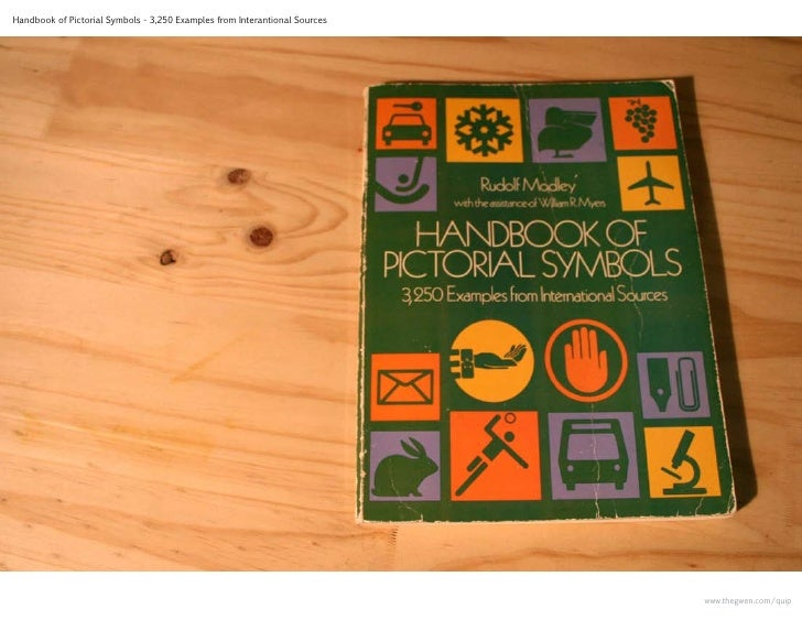 Handbook of Pictorial Symbols - 3,250 Examples from Interantional Sources                                                 ...