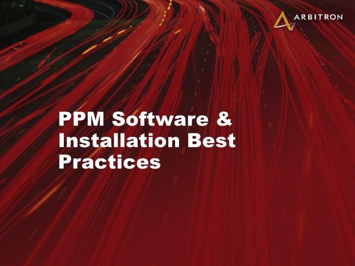 PPM Installation Best Practices