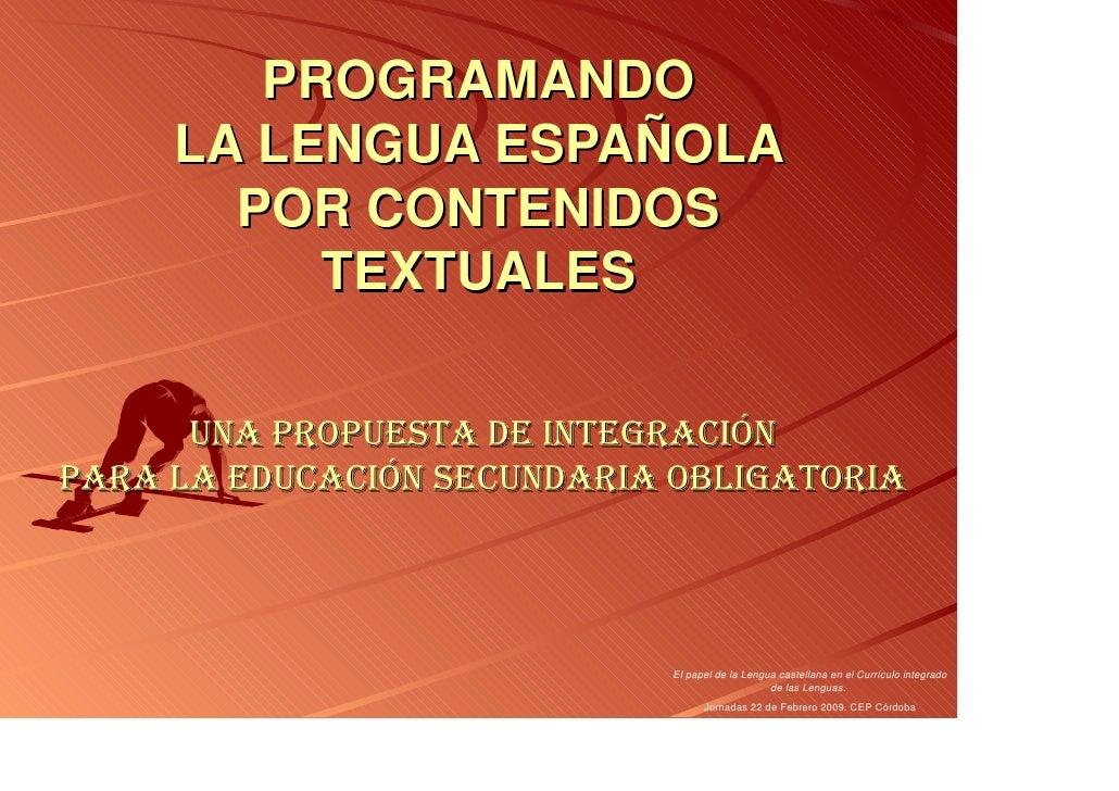 Programando La Lengua EspañOla Por Contenidos Textuales