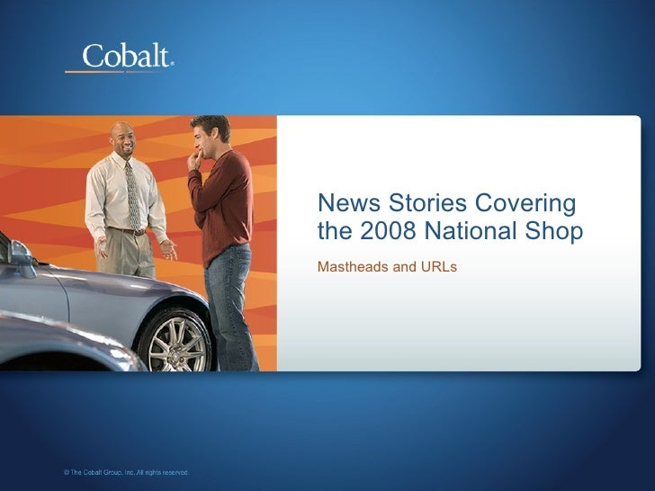 News Stories Covering the 2008 National Shop Mastheads and URLs