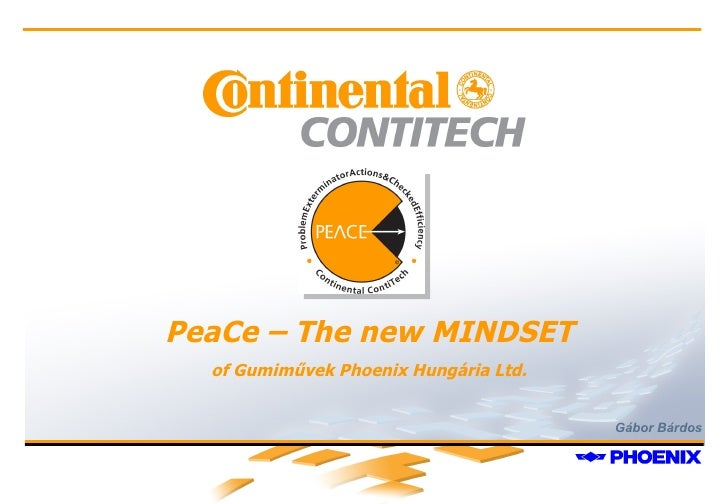 Gábor Bárdos PeaCe – The new MINDSET of Gumiművek Phoenix Hungária Ltd.