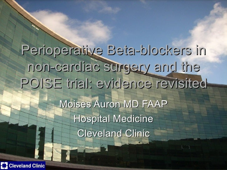 Perioperative Beta Blockers in non-cardiac surgery and POISE