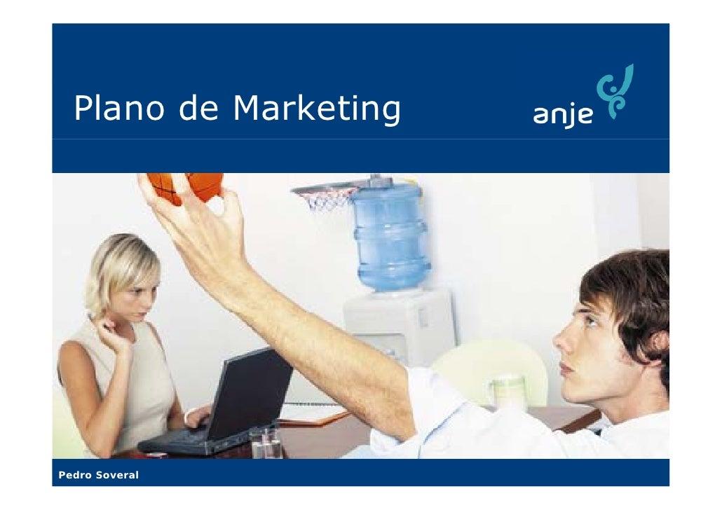 Plano de Marketing     Pedro Soveral