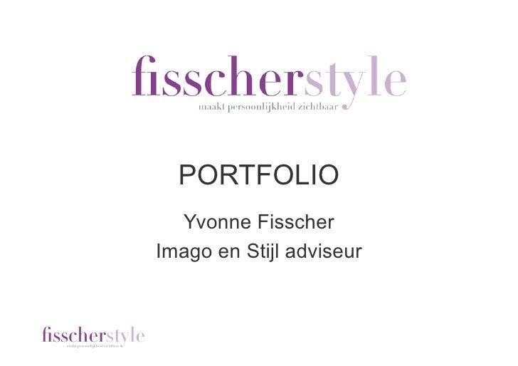 PORTFOLIO   Yvonne Fisscher Imago en Stijl adviseur