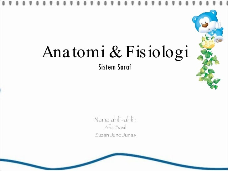 Power Point   Anatomi & Fisiologi (Sistem Saraf)