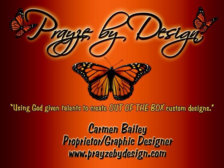 A Taste of Prayze by Design