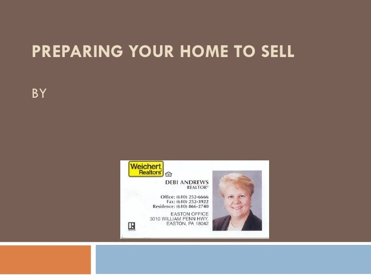 PREPARING YOUR HOME TO SELL BY