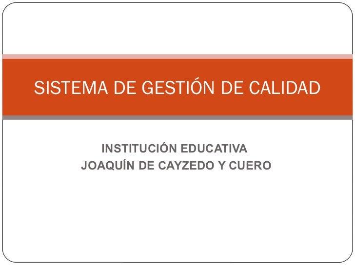 Presentación Calidad Institución educativa