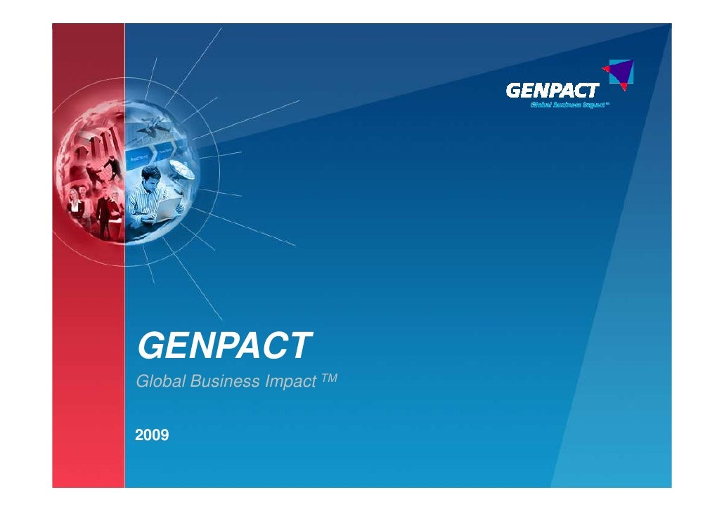 GENPACT Global Business Impact TM   2009                             1