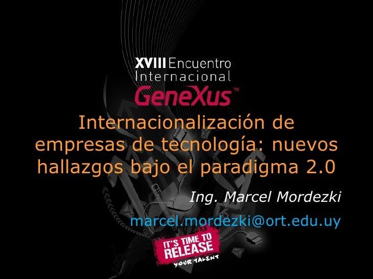 Internacionalización de empresas de tecnología: nuevos hallazgos para el paradigma 2.0