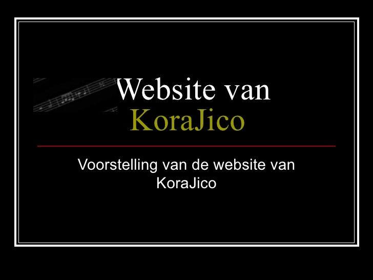 Website van  KoraJico Voorstelling van de website van KoraJico