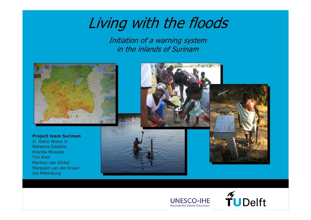 Living with the floods                              Initiation of a warning system                                 in the ...