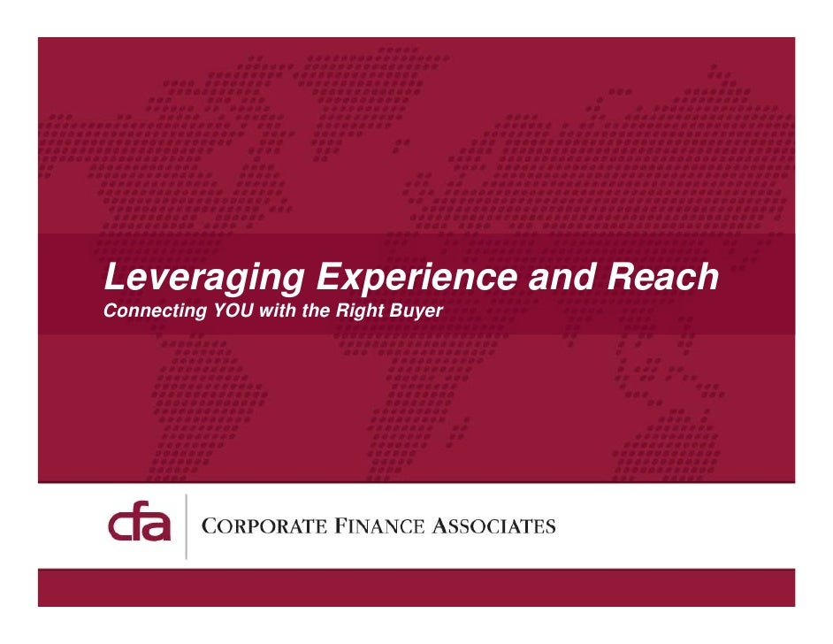 Leveraging Experience and Reach Connecting YOU with the Right Buyer