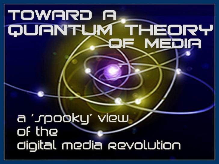 Toward a Quantum Theory of Media